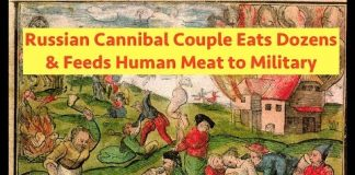 Russian Cannibal Couple Eats Dozens of People & Feeds Human Meat to Military