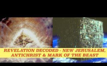 Book of Revelation Decoded - New Jerusalem Descending - Mark of the Beast & The Antichrist